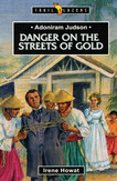 Danger on the Streets of Gold