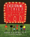Everything a Child Should Know About God