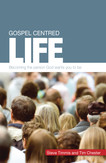 Gospel-Centred Life
