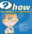 How do I know I'm a Christian?