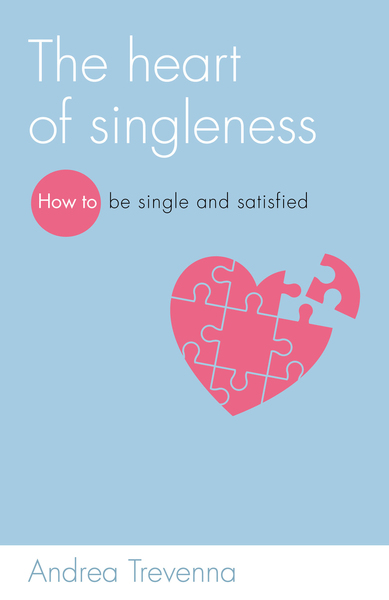 The heart of singleness how to be single and satisfied the good the heart of singleness is a book for women about singlenessbut its not like all the others in that category andrea trevenna takes readers to their own ccuart Gallery