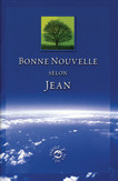 John's Gospel in French (Bonne Nouvelle selon Jean)