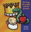 King, the Snake & the Promise (Enhanced CD), The