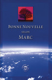 Mark's Gospel in French (Bonne Nouvelle selon Marc)