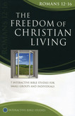 Romans 12-16: The Freedom of Christian Living