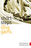 Short Steps for Long Gains