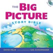The Big Picture Story Bible (with audio CD)