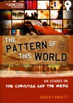 The Junction: The Pattern Of This World