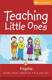 Teaching Little Ones: Kingship
