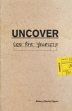 Uncover - See For Yourself