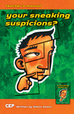 Your Sneaking Suspicions? - Teacher's manual