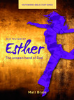 Esther: The unseen hand of God